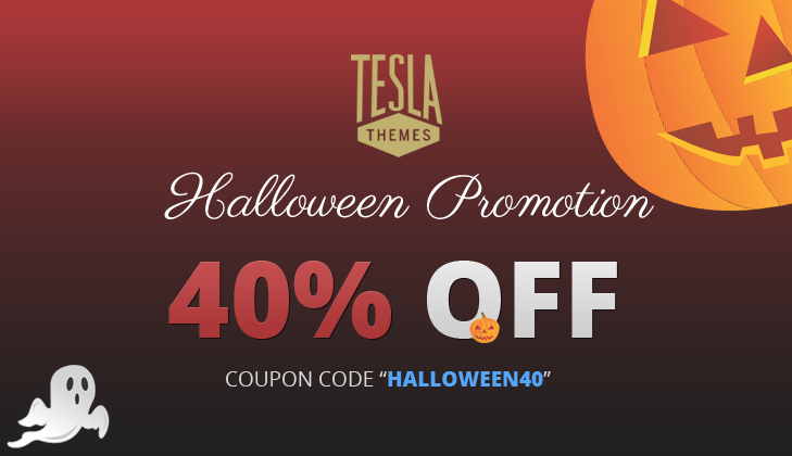 Halloween Promotion: 40% OFF on all our Themes